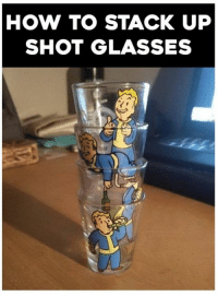 Fallout 4 Vault Boy !: HOW TO STACK UP  SHOT GLASSES Fallout 4 Vault Boy !