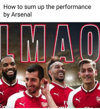 Tag an Arsenal fan 🤣🔥: How to sum up the performance  by Arsenal Tag an Arsenal fan 🤣🔥