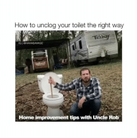 Home, How To, and Home Improvement: How to unclog your toilet the right way  IGI@HAHASAVAGE  Home improvement tips with Uncle Rob Message me for my shoutout prices 🌟❤