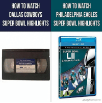 Dallas Cowboys, Philadelphia Eagles, and Nfl: HOW TO WATCH  DALLAS COWBOYS  SUPER BOWL HIGHLIGHTS  HOW TO WATCH  PHILADELPHIA EAGLES  SUPER BOWL HIGHLIGHTS  BLU-RAY +DVD  PHILADELPHIA EAGLES  SUPER BOWL  Lll  NFL FILMS VIDEO  SUPER DOWL XXVI CHAMPIONS  DALLAS COWBOYS  CHAMPIONS  247 sPORTS