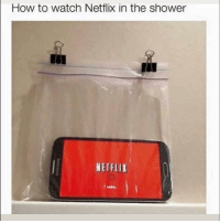 Funny, Lol, and Netflix: How to watch Netflix in the shower  IA  NETFLIX Lol 😂