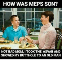 Looking back, I don't even think that guy was a doctor 😓 . . . military militaryhumor militarymemes army navy airforce coastguard usa patriot veteran marines usmc airborne meme funny followme troops ArmedForces militarylife popsmoke: HOW WAS MEPS SON?  NOT BAD MOM, I TOOK THE ASVAB AND  SHOWED MY BUTTHOLE TO AN OLD MAN Looking back, I don't even think that guy was a doctor 😓 . . . military militaryhumor militarymemes army navy airforce coastguard usa patriot veteran marines usmc airborne meme funny followme troops ArmedForces militarylife popsmoke