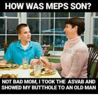 Credit: Pop smoke: HOW WAS MEPS SON?  Pop smoke.  NOT BAD MOM, I TOOK THE ASVABAND  SHOWED MY BUTTHOLE TO AN OLD MAN Credit: Pop smoke