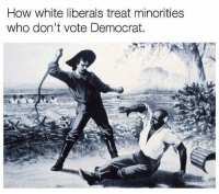 Memes, White, and 🤖: How white liberals treat minorities  who don't vote Democrat. (GC)