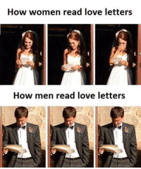 Love Letters: How women read love letters  How men read love letters