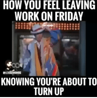 😂😂😂 For the people on the late shift.. kramer weekend funniest15seconds Email: funniest15seconds@yahoo.com Youtube: funniest15seconds Website: www.viralcontrol.co: HOW YOU FEEL LEAVING  WORK ON FRIDAY  ELEXDIAMONDS  KNOWING YOU'RE ABOUT TO  TURN UP 😂😂😂 For the people on the late shift.. kramer weekend funniest15seconds Email: funniest15seconds@yahoo.com Youtube: funniest15seconds Website: www.viralcontrol.co