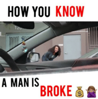 Facts, Memes, and Wtf: HOW YOU KNOW  12u  A MAN ISBROKE If he does this LADIES it's a RED FLAG 📣🙅🏽😂 ➖➖➖➖➖➖➖➖➖➖➖➖➖➖➖ With: @_careyboy By: @natalie.odell Filmed by: @all_hail_lloyd ➖➖➖➖➖➖➖➖➖➖➖➖➖➖➖ . Damndaniel DeadAss ThatShitHurted B Facts hellnawtothenawnawnaw ohdontdoit OhMyGod WTF ohshit WHODIDTHIS imdone REALLYBITCH NIGGASAINTSHIT NewYorkersBelike nochill NIGGASBELIKE BITCHESBELIKE blackpeoplebelike whitepeoplebelike BiggasBestBuys
