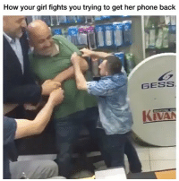 Memes, Phone, and Girl: How your girl fights you trying to get her phone back  GESS Ahaha🔥💀