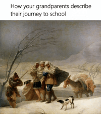 Journey, School, and Classical Art: How your grandparents describe  their journey to school