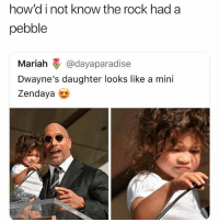 Af, Cute, and Memes: how'd i not know the rock had a  pebble  Mariah @dayaparadise  Dwayne's daughter looks like a mini  Zendaya Cute AF
