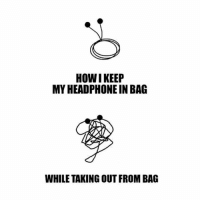 Memes, 🤖, and Howie: HOWI KEEP  MYHEADPHONE IN BAG  WHILE TAKING OUT FROM BAG