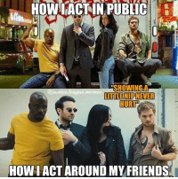 Quick, while the admins are asleep, post Marvel memes! ~Green Arrow This meme was just too good to not post.: HOWL ACT IN PUBLIC  ERSHOWINGLA  justice league memes  LITTLE NIP NEVER  HOWIACT AROUND MY FRIENDS Quick, while the admins are asleep, post Marvel memes! ~Green Arrow This meme was just too good to not post.