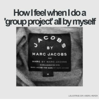 Gakuen Italy: Me in real life... but I feel sorry for Marc Jacobs: Howl feel whenldoa  group project allbymyself  C. O  BY  MARC JACOBS  MARC BY MARO JACOBS  LOLSOTRUE COM USERS ADMIN Gakuen Italy: Me in real life... but I feel sorry for Marc Jacobs