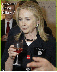 Forwardsfromgrandma, Idea, and Means: How's the  whine  Hillary?  HO KILLED  ETH RICH?  ONN