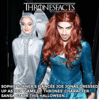 Game of Thrones, Goals, and Halloween: HRONESFACTS  http://instagram.com/thronesfacts/  SOPHIE TURNER'S FANCEE JOE JONAS DRESSED  UP AS HER GAME OF THRONES CHARACTER  SANSA STARK THIS HALLOWEEN Couple goals (?) 😂