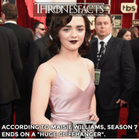 """Memes, Got7, and Arya: HRONIESEACTS  tbs  http://instagram.com/thronesfacts/  ACCORDING TO MAISIE WILLIAMS, SEASON 7  ENDS ON A """"HUGE CLIFFHANGER"""". Credit to @thronesfeed (⬅️ FOLLOW them!) ~ Who's excited? ~ got gameofthrones arya aryastark maisiewilliams got7 gameofthronesseason7 gotseason7"""