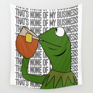 Kermit Sipping Tea Coffee Mug Emoji Meme king Thats None of My Business Quote 2