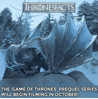 Are you excited?! Tag your friends that are the biggest GoT fans!!👇🏼: http://instagram.com/thronesfacts/  THE 'GAME OF THRONES' PREQUEL SERIES  WILL BEGIN FILMING IN OCTOBER! Are you excited?! Tag your friends that are the biggest GoT fans!!👇🏼