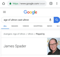 Google: https://www.google.com/searc  Google  age of ultron cast ultron  ALL IMAGES VIDEOSSHOPPING NEWS MA  Avengers: Age of Ultron/ Ultron  Played by  Te  James Spader