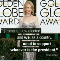 """NicoleKidman thinks it's time for Americans to get behind President-elect @realDonaldTrump Forget MerylStreep @foxnews: Hubert Boesl picture-alliance/dpa/AP Images  ELC  OBE  WARD  AWA  """"[Trump is] now elected  and we, as a country,  need to support  whoever is the president  Nicole Kidman  FOX  NEWS NicoleKidman thinks it's time for Americans to get behind President-elect @realDonaldTrump Forget MerylStreep @foxnews"""