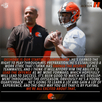 Memes, Nfl, and Respect: HUE  JACKSON  (a  NFL  DESHONE IS OUR STARTING OK. HE'S EARNED THE  RIGHT TO PLAY THROUGH HIS PREPARATION HE'S ESTABLISHEDA  WORK ETHIC THAT I THINK HAS EARNED HE RESPECT OF HIS  TEAMMATES, AND I THINK IT WILL AFFORD HIM THE ABILITY TO  LEAD THE OFFENSE AS WE MOVE FORWARD, WHICH HOPEFULLY  WILL LEAD TO SUCCESS. IT'S BEEN GOOD TO WATCH HIS DEVELOP-  MENT THROUGHOUT THE OFFSEASON. OBVIOUSLY HE'S A YOUNG  QUARTERBACK HE'S GOING TO LEARN A LOT AND GAIN A LOT OF  EXPERIENCE, AND THE ONLY WAY YOU GET THAT IS BY PLAYING  WE'RE ALL EXCITED ABOUT THAT 👏👏👏 @DKizer_14 https://t.co/41Cn41MUn2