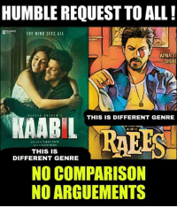 Kaabil & Raeesthemovie 😊❤ Credits - Om Panchal  <DrunkenMaster>: HUMBLE REQUEST TO ALL!  THE NIND SEES ALL  APNA TI  SHURI  THIS IS DIFFERENT GENRE  AABIL  RAEES  THIS IS  DIFFERENT GENRE  NO COMPARISON  NO ARGUEMENTS Kaabil & Raeesthemovie 😊❤ Credits - Om Panchal  <DrunkenMaster>