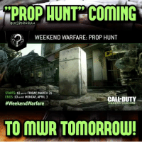 """Friday, Memes, and PlayStation: HUNT COMING  CJESPERGRAN  WEEKEND WARFARE: PROP HUNT  STARTS: 10 AM PDT FRIDAY, MARCH 31  ENDS: 10 AM PDT MONDAY, APRIL 3  CALLDUTY  #WeekendWarfare  MODERN WARFARE  TO MWR TOMORROW! """"Prop hunt"""" is coming to MWR this weekend!🔥 Prop hunt is almost like hide and seek and you can run around as an object in the game (for example a trash can or a barrel)- 👥tag a friend👥 ❤️5000 likes?❤️ follow🤖 ⬆️check out the link in my bio⬆️ 🔔turn on post notifications🔔 CoD BattleField1 BlackOps3 BlackOps Treyarch MWR callofduty InfiniteWarfare MWRemastered Sabotage Zombies CallofDutyIW InfinityWard PS4 PlayStation RaveInTheRedwoods xbox XboxOne BF1 BO3 CoD4 Gamer DLC ModernWarfare Activision ModernWarfareRemastered IWSabotage Game Gaming BattleField"""
