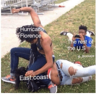 Do it for the 'gram: Hurrican  lorence  The rest of  the U.S  Blotkaye  East coast Do it for the 'gram