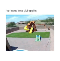 God, Twitter, and Hurricane: hurricane irma giving gifts. @god that was nice of you ( 🎥: drinksonme - twitter )