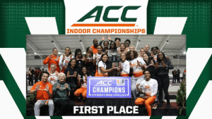 Congratulations to Canes Women's Track as they won the Indoor ACC Track and Field Championship!: HURRICANES TRACK & FIEL  HURRICANES TRACK & FIELD  HURRICANES TRACK & FIELD  HURRICANES TRACK& FIELD  HURRICAN  HURRICANES TRACK & FIELD  HURRICANES TRACK & FIELD  HURRICANES TRACK & FIELD  HURRICANES TRACK & FIELD  K & FIELD  K & FIELD  L D  INDOOR CHAMPIONSHIPS  ACC  CHAMPIONS  2019 WGMEN'S INDDOR TRACK&FIELD  FIRST PLACÉ Congratulations to Canes Women's Track as they won the Indoor ACC Track and Field Championship!