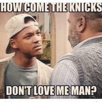 The Knicks are TORTURING us right now. Incredible game, 4OT, but we lose by 3. I'm mad at the refs. I'm mad at the rebounding. And I'm mad at Isiah Thomas for no reason. Now I have to post this AGAIN!: HUWCOMEUHELKNUCKS  DON'T LOVE ME  MAN? The Knicks are TORTURING us right now. Incredible game, 4OT, but we lose by 3. I'm mad at the refs. I'm mad at the rebounding. And I'm mad at Isiah Thomas for no reason. Now I have to post this AGAIN!