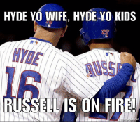 Another stellar game for @addison_russell! Cubs: HYDE YO WIFE, HYDE YO KIDS  RUSSELL IS ON FIRE!  net Another stellar game for @addison_russell! Cubs