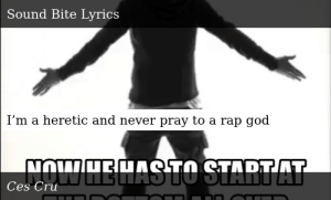 SIZZLE: I'm a heretic and never pray to a rap god