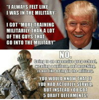"Is it possible to be worse than W?: ""I ALWAYS FELT LIKE  I WAS IN THE MILITARY""  I GOT ""MORE TRAINING  MILITARILY THAN A LOT  OF THE GUYS THAT  GO INTO THE MILITARY""  NO  Going to an expensive prep school.  Wearing a uniform,and marching.  is not like being in the military  YOU WOULD KNOW THAT IF  YOU HAD ACTUALLY SERVED  BUT INSTEAD YOU GOT  5 DRAFT DEFERMENTS! Is it possible to be worse than W?"