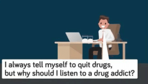 Why should he: I always tell myself to quit drugs,  but why should I listen to a drug addict? Why should he