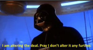 The President of the United States negotiating the Iran deal (2018): I am altering the deal. Pray I don't alter it any further The President of the United States negotiating the Iran deal (2018)