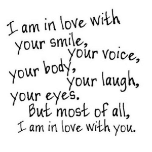 https://iglovequotes.net/: I am in love with  your smile,  your voice,  body,  your  your laugh,  your eyes.  But most of all,  Lam in love with you. https://iglovequotes.net/