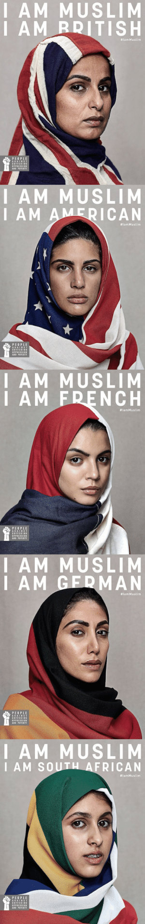 muslame:  micdotcom:  Love these.NativeVML teamed with People Against Suffering Oppression and Poverty to create the images — and are hoping to inspire a response all around the world.  Looking at the replies to this post is a pretty accurate representation of how people still equate being Muslim to being from a certain country. : I AM MUSLIM  AM RDITISH  #lamMuslim  PE OPLE  AGAIN S T  SUFFERING  OPPRESSION  AND POVERTY   I AM MUSLIM  I AM A  ICAN  #lamMuslim  PEOPLE  AGAINST  SUFFERING  OPPRESSION  AND POVERTY   AM MUSLIM  I AM FRENCH  #lamMuslim  PEOPLE  AGAINST  SUFFERING  OPPRESSIO瓮  AND POVERTY   AM MUSLIM  I A M  GEDMAN  #lamMuslim  SUFFERING  OPPRESSION  AND POVERTY   I AM MUSLIM  I AM SOU  AFRICAN  #lamMuslim  PEOPLE  AGAINST  SUFFERING  OPPRESSION  AND POVERTY muslame:  micdotcom:  Love these.NativeVML teamed with People Against Suffering Oppression and Poverty to create the images — and are hoping to inspire a response all around the world.  Looking at the replies to this post is a pretty accurate representation of how people still equate being Muslim to being from a certain country.