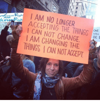 Proud, Change, and Can: I AM NO LONGER  Rick  AARE  I CAN NOT CHANGE  AM CHANGING THE  THINGS ONE  WILL  BE E Couldn't agree more!  Please SHARE and don't forget to LIKE the Proud Democrat!
