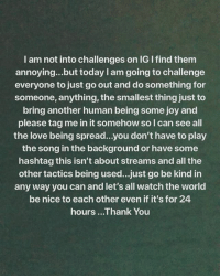 "Drake, Love, and Memes: I am not into challenges on IG I find them  annoying...but today I am going to challenge  everyone to just go out and do something for  someone, anything, the smallest thing just to  bring another human being some joy and  please tag me in it somehow so I can see all  the love being spread...you don't have to play  the song in the background or have some  hashtag this isn't about streams and all the  other tactics being used...just go be kind in  any way you can and let's all watch the world  be nice to each other even if it's for 24  hours ...Thank You Drake challenges everyone to do something ""to bring another human being some joy"" today! 🙌🙏💯 @ChampagnePapi WSHH"