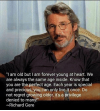 "Memes, Quiz, and 🤖: ""I am old but I am forever young at heart. We  are always the same age inside. Know that  you are the perfect age. Each year is special  and precious, you can only  live it once. Do  not regret growing older, it's a privilege  denied to many  ~Richard Gere 1) This is Mind Blowing! (you got to try this) 2) What`s Really Holding You Back from getting what You Want? **HINT: it's mean, it's sneaky, and it's hiding deep inside you. 3) Follow the instructions here and find out -> http://bit.ly/LOABlockers 4) This 30 Second Quiz can make The Difference in Making The Law of Attraction Work!"