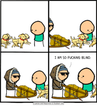 Cyanide and Happiness: I AM SO FUCKING BLIND.  Cyanide and Happiness O Explosm.net