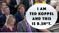 Ted, Botox, and Ted Koppel: I AM  TED KOPPEL  AND THIS  IS B.SH*T.