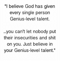 "Driving, Lay's, and Memes: ""I believe God has given  every single person  Genius-level talent  ...you can't let nobody put  their insecurities and shit  on you. Just believe in  your Genius-level talent."" I am your constant companion. I'm your greatest helper or your heaviest burden. I will push you onward or drag you down to failure. I'm at your command. Half of the tasks that you do you might as well turn them over to me and I will do them quickly and correctly. I'm easily managed, you must merely be firm with me. Show me exactly how you want something done and after a few lessons, I will do them automatically. I'm servant of all great people and lord for all failures as well. Those who are great I have made great. Those who are failures I have made failures. I'm not a machine, but I work with all the precision of a machine, plus the intelligence of a person. You may run me for a profit or you may run me for fun; it makes no difference to me. Take me, train me, be firm with me and I will lay the world at your feet. Be easy with me and I will destroy you. I am HABIT ! 📷 @the_millionaire_drive - JayzSaidIt 👈"