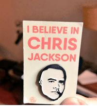Memes, Soon..., and 🤖: I BELIEVE IN  CHRIS  JACKSON  Jec Oh, and we wear these pins at all our official team meetings.  Coming soon on https://t.co/NgFBiCOryO https://t.co/0ISDn1ZlDm