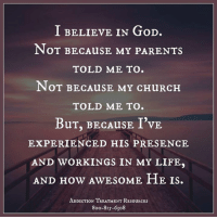 Get Help Today! WingsofEncouragement.org  Addiction Hotline Please call 1.800.815.6308: I BELIEVE IN GoD.  NOT BECAuSE MY PARENTs  TOLD ME TO.  NOT BECAuSE MY CHURCH  TOLD ME TO.  BuT, BECAusE I'VE.  EXPERIENCED HIS PRESENCE  AND WORKINGS IN MY LIFE.  AND How AwEsoME HE IS.  ADDICTION TREATMENT RESouRCEs  8oo-819-6308 Get Help Today! WingsofEncouragement.org  Addiction Hotline Please call 1.800.815.6308