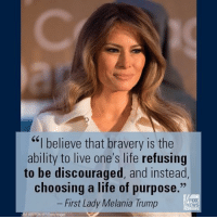 """On Wednesday, @FLOTUS MelaniaTrump addressed honorees at the International Women of Courage Award ceremony, saying they've """"fought on the frontlines against injustice."""": """"I believe that bravery is the  ability to live one's life refusing  to be discouraged, and instead,  choosing a life of purpose.""""  FOX  First Lady Melania Trump  NEWS On Wednesday, @FLOTUS MelaniaTrump addressed honorees at the International Women of Courage Award ceremony, saying they've """"fought on the frontlines against injustice."""""""