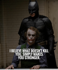 Memes, Indeed, and 🤖: I BELIEVE WHAT DOESNT KILL  YOU, SIMPLY MAKES  YOU STRONGER. Indeed!