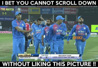 I Bet, Memes, and Cricket: I BET YOU CANNOT SCROLL DOWN  THE MATCH  EORvo  MaDDs KENT RR TRT  mia Cement  Star  *Star  xStar  tautm  ENG 139.6 20  THIS OVER  INDIA WIN BY 5RUNS  lw 1 BW & LEVEL 3 MATCH Paytm T20I SERIES 1-1  INDIA 144.8 20)  WITHOUT LIKING THIS PICTURE What an amazing finish by Indian Cricket Team !