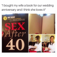 "😂😂😂 | More 👉 @miinute: ""I bought my wife a book for our wedding  anniversary and l think she loves it""  BESTSELLER  A Comprehensive compiled by expert  studies involving one on one field research  After 😂😂😂 